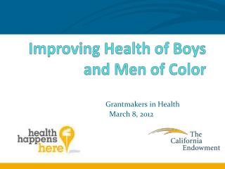 Improving Health of Boys and Men of Color