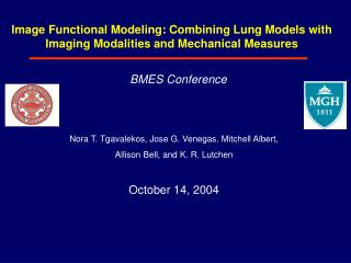 Image Functional Modeling: Combining Lung Models with Imaging Modalities and Mechanical Measures
