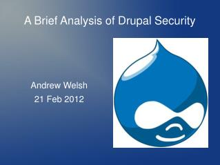 A Brief Analysis of Drupal Security
