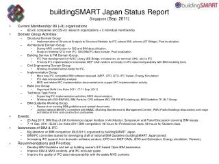 buildingSMART Japan Status R eport Singapore ( Sep.  20 11 )