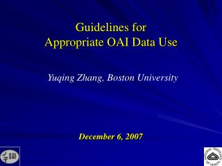 Guidelines for Appropriate OAI Data Use