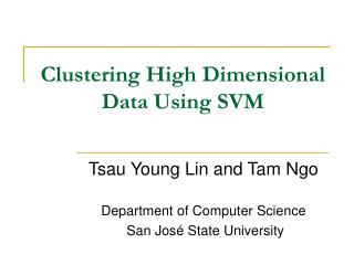 Clustering High Dimensional Data Using SVM