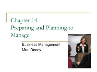 Chapter 14  Preparing and Planning to Manage