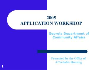 2005  APPLICATION WORKSHOP