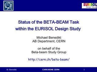 Status of the BETA-BEAM Task            within the EURISOL Design Study