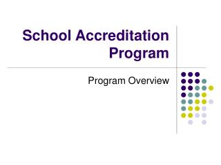 School Accreditation Program