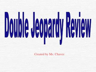 Double Jeopardy Review