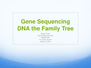 Gene Sequencing DNA the Family Tree