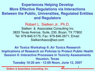 Robert L. Sielken Jr., Ph.D. Sielken  &  Associates Consulting Inc
