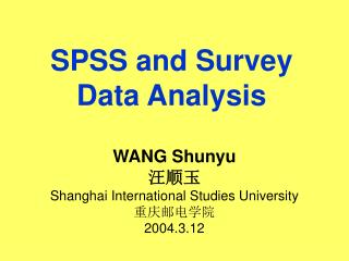 SPSS and Survey Data Analysis