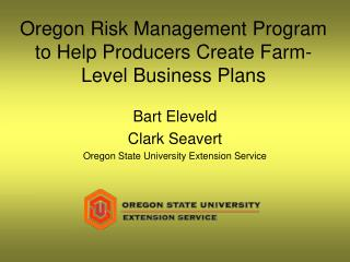 Oregon Risk Management Program to Help Producers Create Farm-Level Business Plans