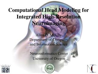 Computational Head Modeling for Integrated High-Resolution Neuroimaging