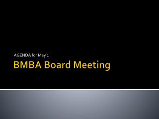 BMBA Board Meeting