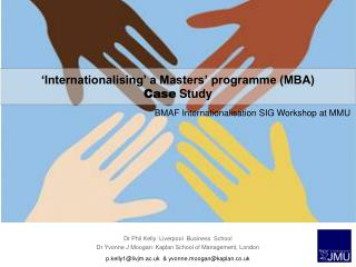'Internationalising' a Masters' programme (MBA)  Case  Study