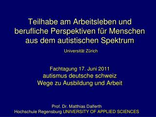 Prof. Dr. Matthias Dalferth Hochschule Regensburg  UNIVERSITY OF APPLIED SCIENCES