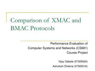 Comparison of XMAC and BMAC Protocols