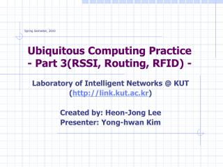 Ubiquitous Computing Practice - Part 3(RSSI, Routing, RFID) -