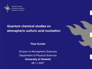 Quantum chemical studies on atmospheric sulfuric acid nucleation