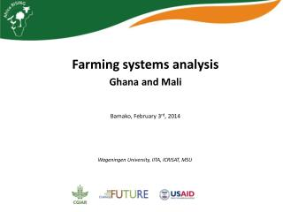 Farming systems analysis Ghana and Mali