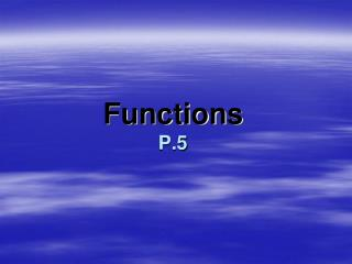 Functions P.5