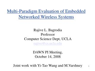 Multi-Paradigm Evaluation of Embedded Networked Wireless Systems