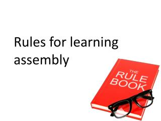 Rules for learning assembly