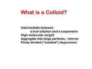 What is a Colloid?