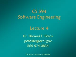 CS 594 Software Engineering Lecture 4