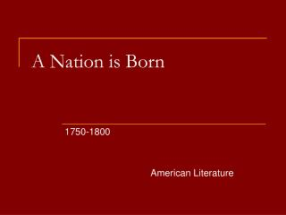 A Nation is Born