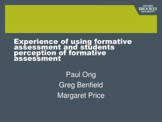 Experience of using formative assessment and students perception of formative assessment
