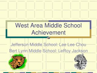 West Area Middle School Achievement