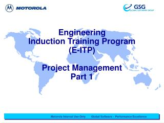 Engineering  Induction Training Program (E-ITP) Project Management  Part 1