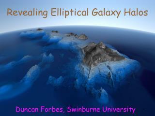 Revealing Elliptical Galaxy Halos