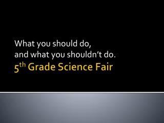 5 th Grade Science Fair