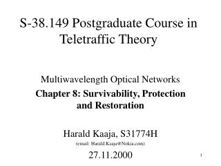 S-38.149 Postgraduate Course in Teletraffic Theory