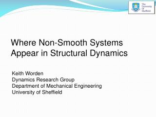 Where Non-Smooth Systems Appear in Structural Dynamics