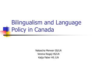Bilingualism and Language Policy in Canada