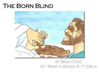 The Born Blind