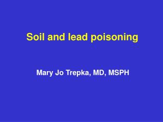 Soil and lead poisoning