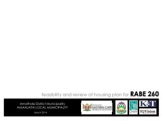 feasibility and review of housing plan for  RABE 260
