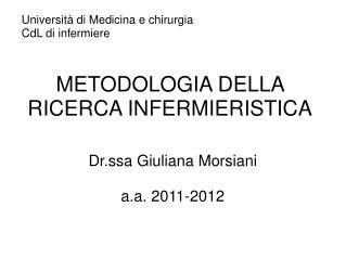 METODOLOGIA DELLA RICERCA INFERMIERISTICA