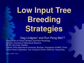 Low Input Tree Breeding Strategies