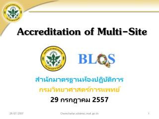Accreditation of Multi - Site