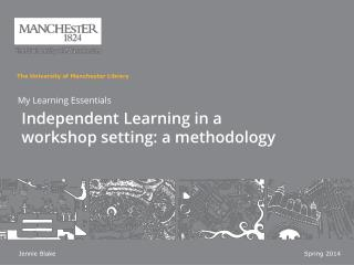 Independent Learning in a workshop setting: a methodology