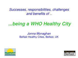 Belfast Healthy Cities:  Successes & Challenges