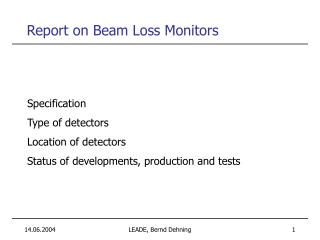 Report on Beam Loss Monitors