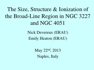 The Size, Structure & Ionization of the Broad-Line Region in NGC 3227 and NGC 4051