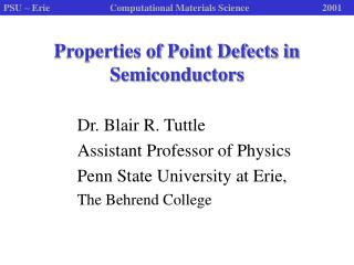 Properties of Point Defects in Semiconductors