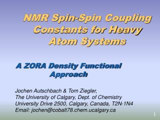 NMR Spin-Spin Coupling Constants for Heavy Atom Systems