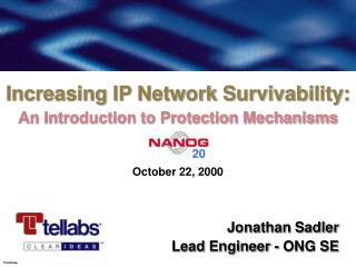 Increasing IP Network Survivability: An Introduction to Protection Mechanisms